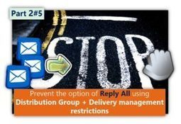 Prevent the option of Reply All using Distribution Group + Delivery management restrictions - Part 2#5 | o365info.com | Scoop.it