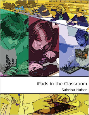iPads in schools - free eBook focussing on didactics | Teaching EFL Today | Scoop.it