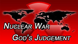 Nuclear War and Economic Collapse; God's Judgement Is Here | News | Scoop.it