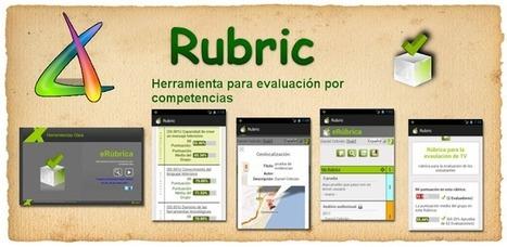 Rubric - Apps para evaluar por competencias | Educacion, ecologia y TIC | Scoop.it