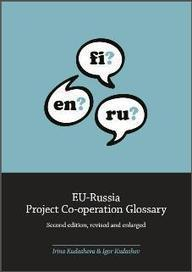 (EN, FI, RU) (PDF) EU-Russia Project Co-operation Glossary | Irina Kudasheva & Igor Kudashev | 1001 Glossaries, dictionaries, resources | Scoop.it