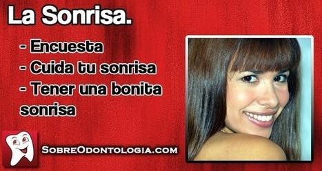 La Sonrisa: ¿Cómo tener una bonita sonrisa?   Blog de Odontología   Odontología   Scoop.it