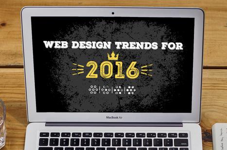 Les tendances du web design en 2016 | Création de site web et webdesign | Scoop.it