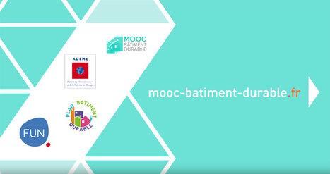 La plateforme «MOOC Bâtiment Durable» est ouverte | Elan Bâtisseur | Scoop.it