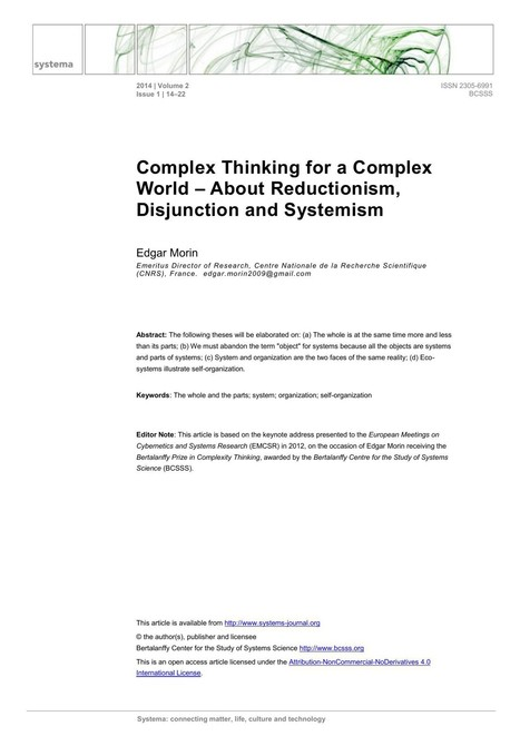 Complex Thinking for a Complex World – About Reductionism, Disjunction and Systemism | Morin | Systema: connecting matter, life, culture and technology | Complexity - Complex Systems Theory | Scoop.it
