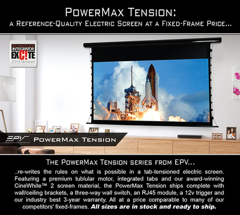 EPV's Reference-Quality PowerMax Tension Electric Screen | Projector Screens | Scoop.it