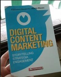 [Libri] Digital Content Marketing di Maestri-Gavatorta (e il mio contributo)   Chiara Dal Ben   Social media   Scoop.it