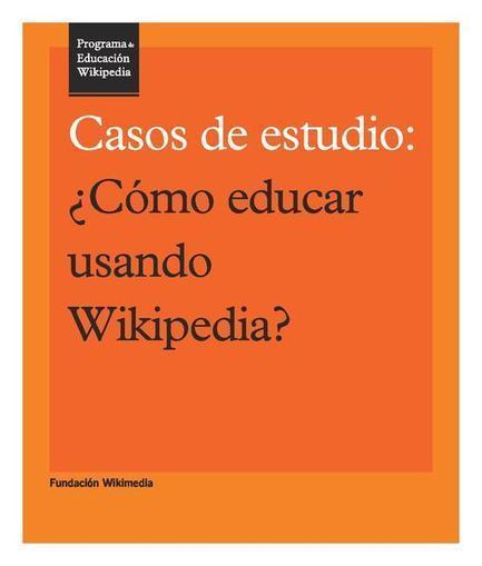 Programa de Educación Wikipedia - Casos de estudio.pdf | Las TIC en el aula de ELE | Scoop.it