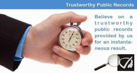 Instant Profiler: Believe On A Trustworthy Public Records Provided By Us For An Instantaneous Result. | Best people search, criminal and business records search services- InstantProfiler | Scoop.it
