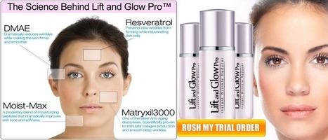 Lift and Glow Pro Reviews – Best and Safest Way to Reduce Wrinkles! | Get younger and gorgeous skin! | Scoop.it