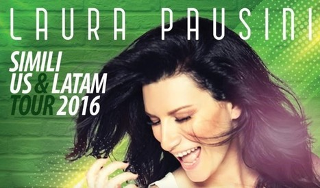 Laura Pausini in Concert - July 26 - Last Chance to Buy TIckets! | Italian Entertainment And More | Scoop.it
