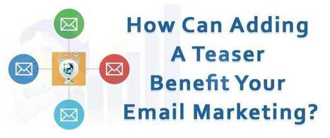 How Can Adding A Teaser Benefit Your Email Marketing? | AlphaSandesh Email Marketing Blog | best email marketing Tips | Scoop.it