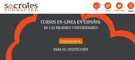Socrates Connected - Cursos en-línea en Español - De las Mejores Universidades - Para Su Institución | Aprendiendo a Distancia | Scoop.it