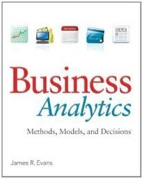 Test Bank For » Test Bank for Business Analytics, 1st Edition : Evans Download | Business Statistics Test Bank | Scoop.it