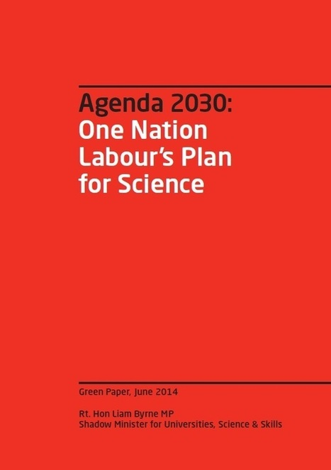 One Nation Labour's Plan for Science | Higher education news for libraries and librarians | Scoop.it