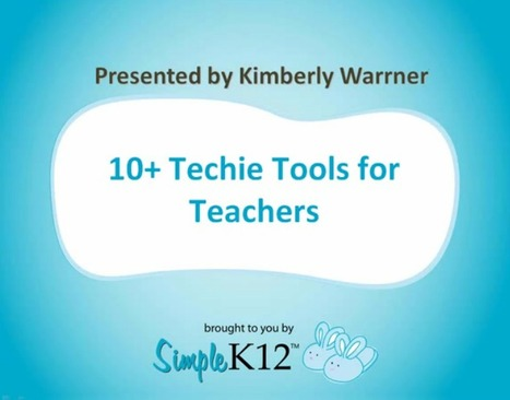 [On-demand Webinar] 10 Techie Tools for Teachers | iDigital Storytelling K-6 | Scoop.it