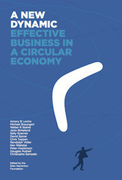 A New Dynamic: effective business in a circular economy | Cultural development | Scoop.it