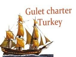Gulet Charters in Turkey | Business | Scoop.it
