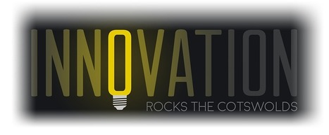 Innovation Rocks the Cotswolds | Rock the Cotswolds | Scoop.it