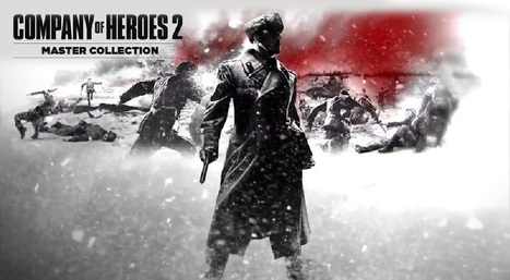 Company of Heroes 2 Master Collection Free Download | WorldFreeGamez.com | Scoop.it