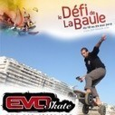 Evo-skate au Défi de La Baule du 18 au 20 mai 2012 | Leader ... | Extreme Ride | Scoop.it