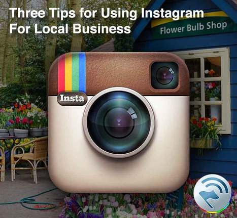 Three Tips for Using Instagram For Local Business | Social Media Marketing for Local Organizations | Scoop.it
