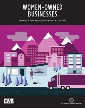 Women-Owned Businesses - Carving a New American Business Landscape | Center for Women in Business | Work From Home | Scoop.it
