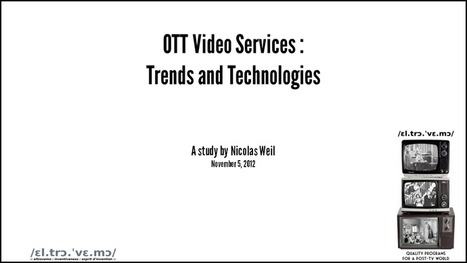 OTT Video Services : Trends and Technologies [slide deck] | On Top of TV | Scoop.it
