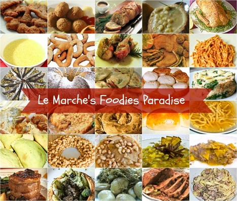 Le Marche - A Food Lover's Guide | Just Le Marche | Scoop.it