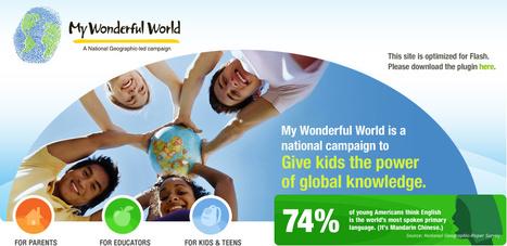 My Wonderful World -- Give Kids the Power of Global Knowledge | Social Studies Department | Scoop.it