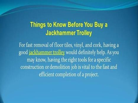Things to Know Before You Buy a Jackhammer Trolley | Mixing Station | Jackhammer Trolley | Scoop.it