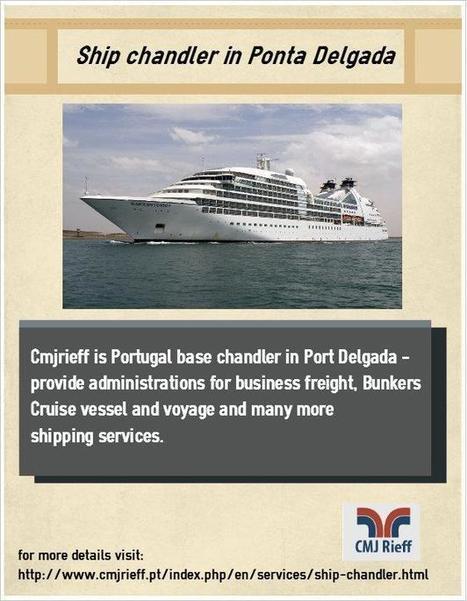 Ship chandler in Ponta Delgada | shipping agency | Scoop.it