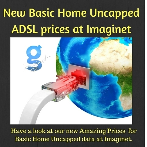 New amazing Basic Home Uncapped  ADSL prices from Imaginet | Social media and small business | Scoop.it
