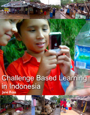 Challenge Based Learning in Indonesia | mrpbps iDevices | Scoop.it