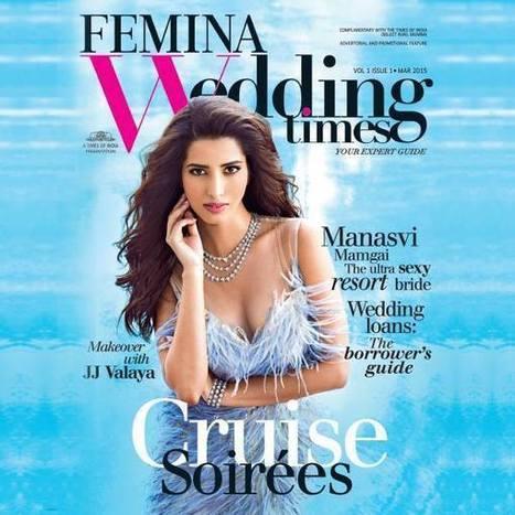 Manasvi Mamgai On Femina Wedding Times Magazine March 2015 | Bollywood News,Gossips,Photoshoots,Movie Reviews | Scoop.it