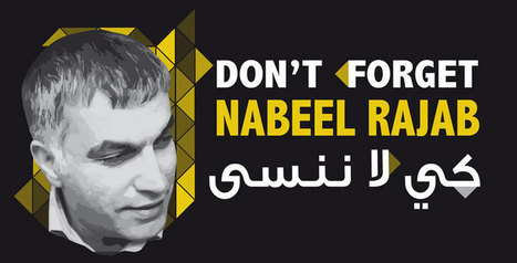 NABEEL RAJAB: Global Week of Action - March 21-28 | Human Rights and the Will to be free | Scoop.it