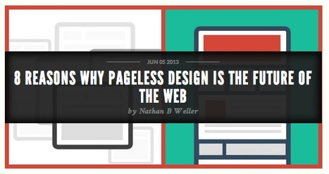 Pageless Design: 8 Great Reasons To Use It | The Web Design Guide and Showcase | Scoop.it