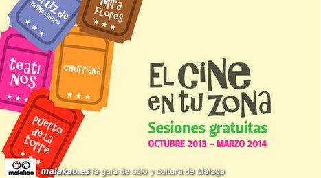 El Cine en tu Zona. Cine en los distritos de Málaga 2013 | Cosas de mi Tierra | Scoop.it