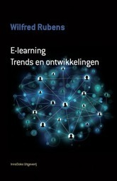 (e-)boek E-learning. Trends en ontwikkelingen van Wilfred Rubens | Libraries and education futures | Scoop.it