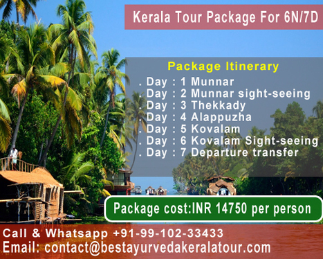 Best Kerala Tour Package for 6N/7D in your Budget | Best Ayurveda Kerala Tour | Scoop.it