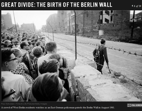 The Berlin Wall: Pictures From the Early Days of the Cold War | Cold War | Scoop.it