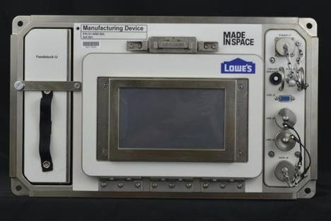 Forget the Duct Tape, Astronauts Will Soon Use a Lowe's 3-D Printer in Space | Business Transformation | Scoop.it