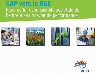 Le Medef publie son mode d'emploi sur la RSE | Innovation Disruptive | Scoop.it