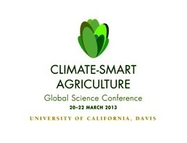 Climate-Smart Agriculture: Global Science Conference 20-22 March at UC Davis | Research | Scoop.it