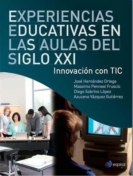 Experiencias educativas en las aulas del siglo XXI.- | educació primària | Scoop.it