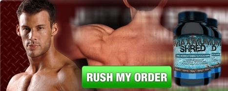 Maximum Shred Review – A Speedy Muscle Building Formula   Get Ripped and Masculine Body Today!   Scoop.it