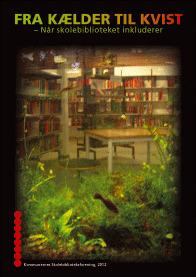 Kommunernes Skolebiblioteksforening: Ny inspirerende publikasjon om dansk skolebibliotekinnredning | Skolebibliotek | Scoop.it
