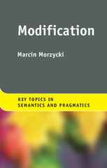 Modification, by Marcin Morzycki | Applied linguistics and knowledge engineering | Scoop.it