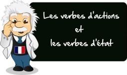 Les verbes d'action et les verbes d'état - 365 Jours pour Apprendre | francaIS | Scoop.it