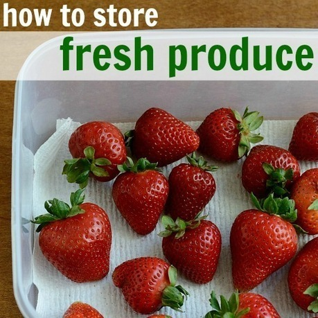 How to Store Fresh Produce | Natural Recipes | Scoop.it